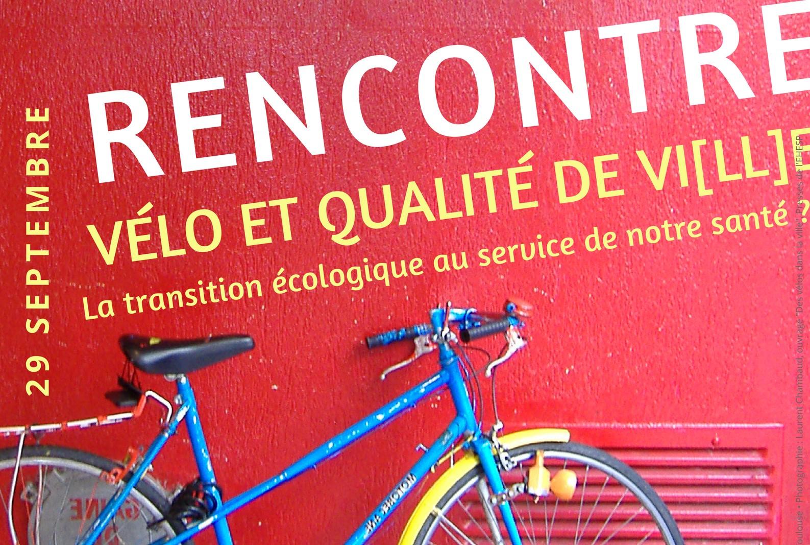 Rencontre Vélo et qualité de vi[ll]e